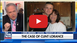 Fox News - The Case of Clint Lorance (interview)