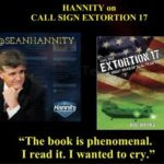 "Sean Hannity tweet about ""Call Sign Extortion 17"""